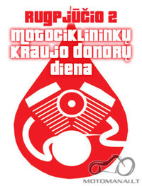 Kauniečiai, laukiame Jūsų Motociklininkų - kraujo donorų dienoje jau šį šeštadienį!