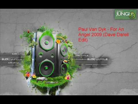Paul Van Dyk For An Angel 2009 Dave Darell Edit
